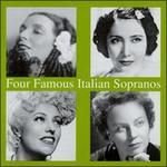 Four Famous Italian Sopranos
