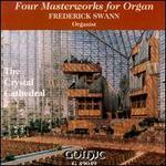Four Masterworks for Organ