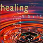 Four Pioneers Explore Healing Music