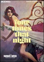 Four Times That Night - Mario Bava