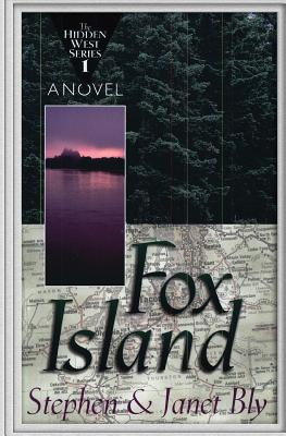Fox Island - Bly, Stephen, and Bly, Janet Chester