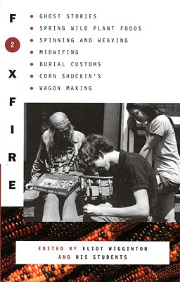 Foxfire 2 - Foxfire Fund Inc, and Wigginton, Eliot (Editor)