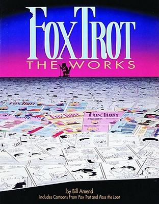 Foxtrot: The Works - Amend, Bill