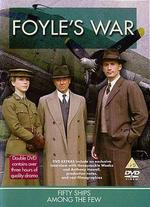 Foyle's War: Fifty Ships