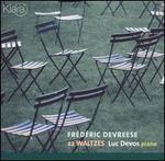 Frédéric Devreese: 22 Waltzes