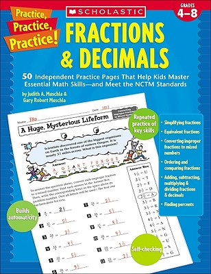Fractions and Decimals: Grades 4-8 - Muschla, Judith A, and Muschla, Gary Robert