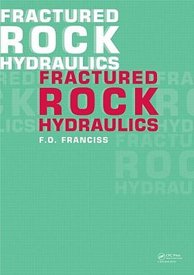 Fractured Rock Hydraulics - Franciss, Fernando Olavo
