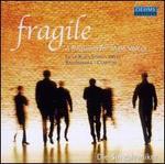 Fragile: A Requiem for Male Voices