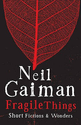 Fragile Things - Gaiman, Neil