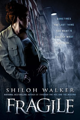 Fragile - Walker, Shiloh