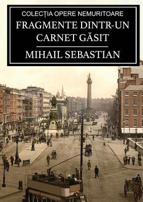 Fragmente Dintr-Un Carnet Gsit - Sebastian, Mihail