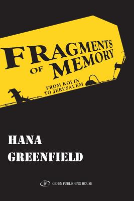 Fragments of Memory - Greenfield, Hana, and Havel, Vaclav (Introduction by)