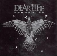 Framework - Dear Life
