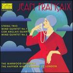 Françaix: String Trio; Wind Quintets; Cor Anglais Quartet