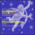Françoic Pantillon: Bethlehem; W.A. Mozart: Missa solemnis, KV 337