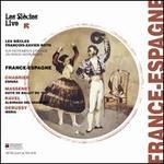 France-Espagne: Chabrier, Massenet, Ravel, Debussy