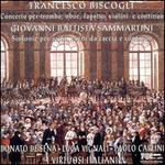 Francesco Biscogli: Concerto per tromba, oboe, fagotto, violini e continuo; Giovanni Battista Sammartini: Sinfonie