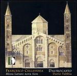Francesco Cellavenia: Missa Lætare nova Sion