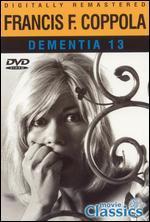 Francis F. Coppola: Dementia 13