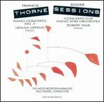 Francis Thorne: Piano Concerto No. 3; Roger Sessions: Concerto for Piano and Orchestra