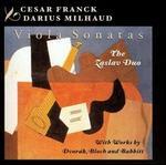 Franck, Milhaud: Viola Sonatas
