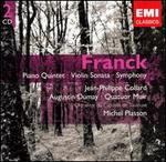 Franck: Piano Quintet; Violin Sonata; Symphony