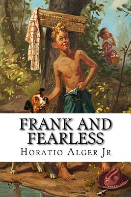 Frank and Fearless - Alger, Horatio, Jr.