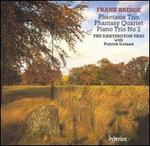 Frank Bridge: Phantasie Trio; Phantasy Quartet; Piano Trio No. 2