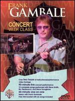 Frank Gambale: Concert with Class