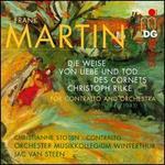 Frank Martin: Die Weise von Liebe und Tod des Cornets Christoph Rilke