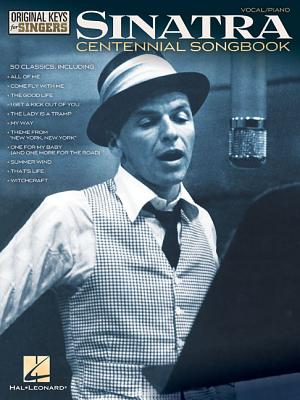 Frank Sinatra - Centennial Songbook - Original Keys for Singers - Sinatra, Frank