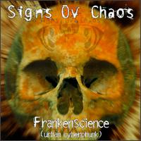 Frankenscience - Signs Ov Chaos