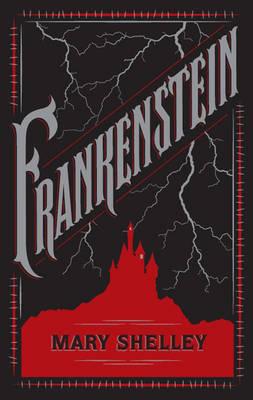 Frankenstein (Barnes & Noble Flexibound Classics) - Shelley, Mary