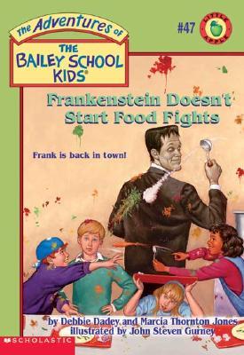 Frankenstein Doesn't Start Food Fights - Dadey, Debbie