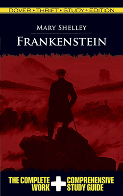 Frankenstein Thrift Study Edition - Shelley, Mary Wollstonecraft, and Dover Thrift Study Edition