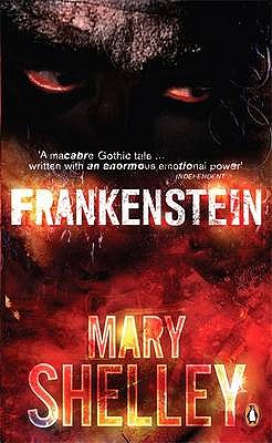 Frankenstein - Shelley, Mary Wollstonecraft, and Hindle, Maurice (Editor)