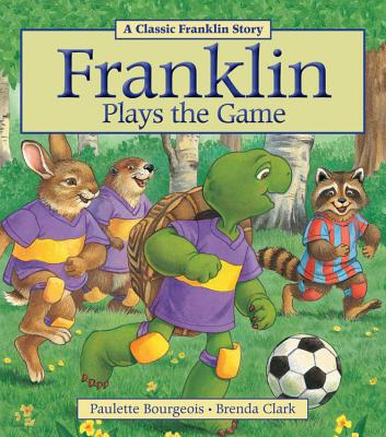 Franklin Plays the Game - Bourgeois, Paulette