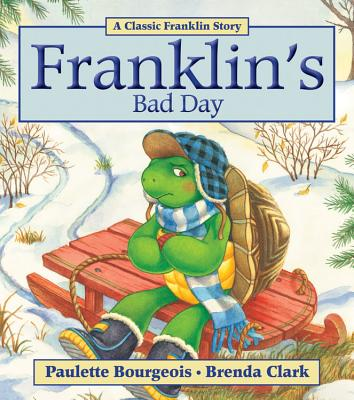 Franklin's Bad Day - Bourgeois, Paulette