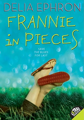 Frannie in Pieces - Ephron, Delia