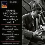 Frans Brüggen: The Early Recordings, Vol. 1 - Sammartini, Vivaldi, Telemann