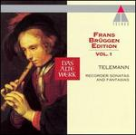 Frans Br?ggen Edition, Vol. 1: Telemann Recorder Sonatas and Fantasias