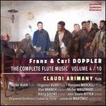 Franz & Carl Doppler: The Complete Flute Music, Vol. 4/10