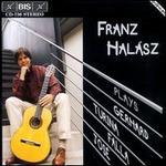 Franz Halász Plays Gerhard, Turina, Falla & José