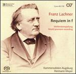 Franz Lachner: Requiem in F