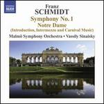 Franz Schmidt: Symphony No. 1; Notre Dame