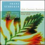 Franz Schreker: 20th Century Portraits