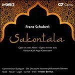Franz Schubert: Sakontala