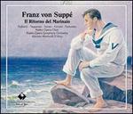 Franz von Suppé: Il Ritorno del Marinaio