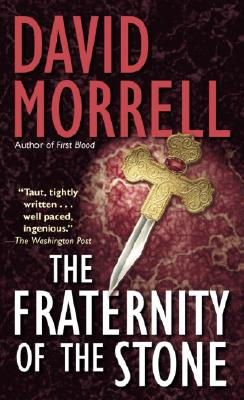 Fraternity of Stone - Morrell, David