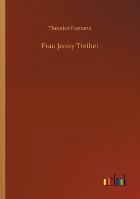 Frau Jenny Treibel - Fontane, Theodor